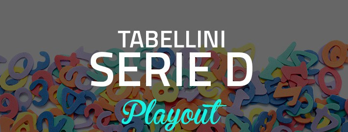 Tabellini Playout Serie D