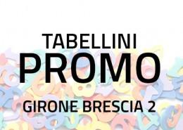 Tabellini Promozione Brescia 2